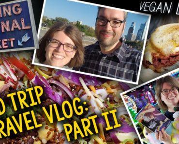 What We Did (& Ate) in Philadelphia; Vegan Food at Reading Terminal Market