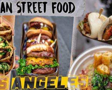 INCREDIBLE VEGAN STREET FOOD IN LOS ANGELES