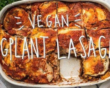 Vegan Eggplant Lasagna Recipe (Gluten + Grain Free!)