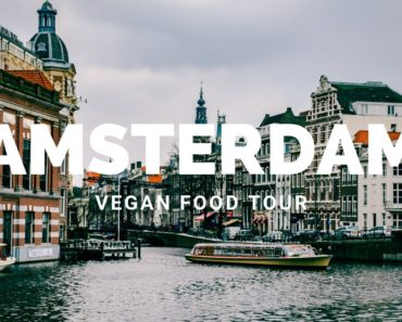 EXPLORING AMSTERDAM: Vegan Food Tour