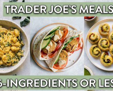 Vegan 5-Ingredient or Less Trader Joe's Recipe Ideas!