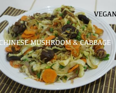 Chinese Vegan Veg – Mushroom & Cabbage with Ginger Recipe