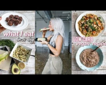 what I eat in a day | low(er) carb vegan recipes