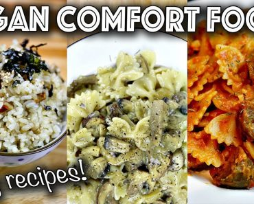 VEGAN COMFORT RECIPES (YOU HAVE TO TRY THESE!)