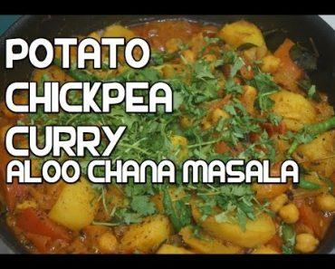 Potato Chickpea Curry Recipe – Aloo Chana Masala Indian Vegan