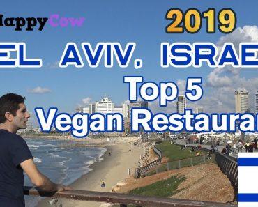 Best Vegan Restaurants in Tel Aviv, Israel