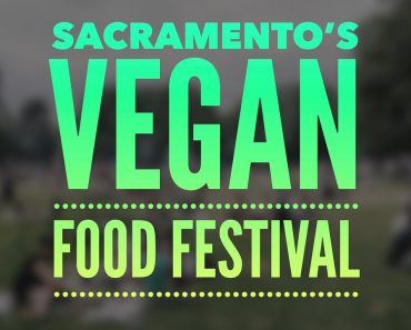 Sacramento's Vegan Food Festival (HIGHLIGHTS)