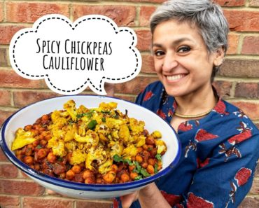 Spicy chickpeas with roasted cauliflower   Vegetarian   Vegan   Food with Chetna