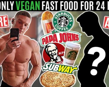 I ate only VEGAN FAST FOOD for 24 hours…