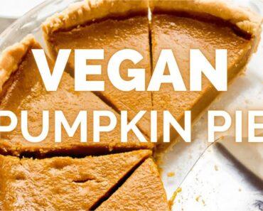 VEGAN PUMPKIN PIE | Vegan Thanksgiving | easy vegan dessert recipes