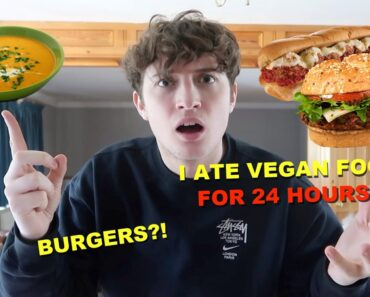 I ATE VEGAN FOOD FOR 24HOURS!!