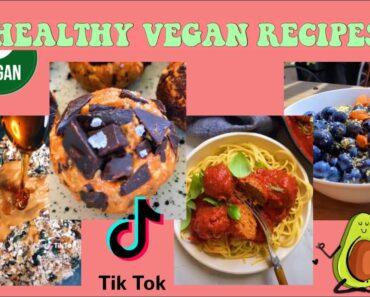 The BEST HEALTHY VEGAN Recipes| TikTok Compilation 🍪🍓✨