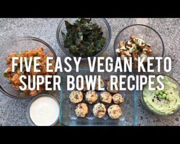 5 Easy KETO-VEGAN Super Bowl Recipes! #KEGAN