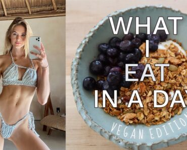 Vegan What I Eat in a Day   Plant Based Recipes   Quick + Easy