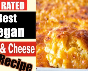 #1 RATED CHEESY VEGAN MAC & CHEESE   BAKED MAC & CHEESE RECIPE