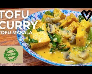 How To Make Tofu Curry | Tofu Masala | Vegan Recipes